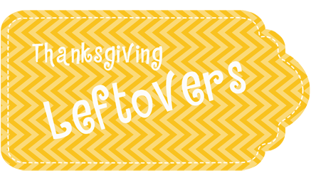 Thanksgiving Leftovers Hang Tag
